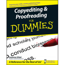 Copyediting and Proofreading For Dummies by Suzanne Gilad, 9780470121719