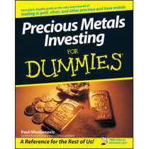 Precious Metals Investing For Dummies by Paul Mladjenovic, 9780470130872