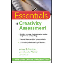 Essentials of Creativity Assessment by James C. Kaufman, 9780470137420
