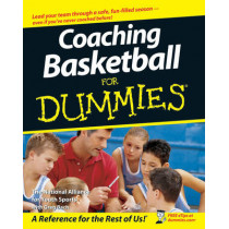 Coaching Basketball For Dummies by The National Alliance for Youth Sports, 9780470149768