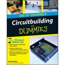 Circuitbuilding Do-It-Yourself For Dummies by H. Ward Silver, 9780470173428