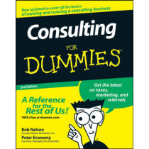 Consulting For Dummies by Bob Nelson, 9780470178096