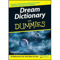 Dream Dictionary For Dummies by Penney Peirce, 9780470178164