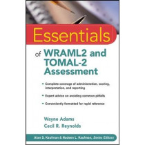 Essentials of WRAML2 and TOMAL-2 Assessment by Wayne Adams, 9780470179116