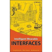 Intelligent Wearable Interfaces by Yangsheng Xu, 9780470179277