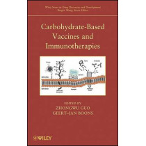 Carbohydrate-Based Vaccines and Immunotherapies by Zhongwu Guo, 9780470197561