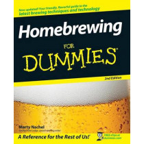 Homebrewing For Dummies by Marty Nachel, 9780470230626