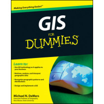GIS For Dummies by Michael N. DeMers, 9780470236826