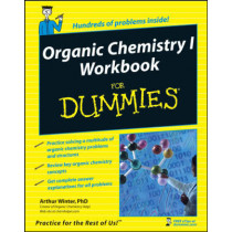 Organic Chemistry I Workbook For Dummies by Arthur Winter, 9780470251515