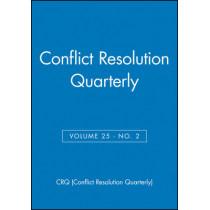 Conflict Resolution Quarterly, Volume 25, Number 2, Winter 2007 by CRQ (Conflict Resolution Quarterly), 9780470274385