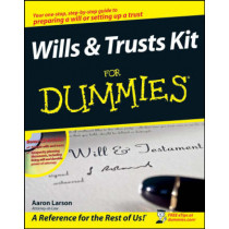 Wills and Trusts Kit For Dummies by Aaron Larson, 9780470283714