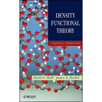 Density Functional Theory: A Practical Introduction by David Sholl, 9780470373170
