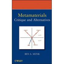 Metamaterials: Critique and Alternatives by Benedikt A. Munk, 9780470377048