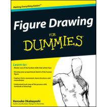 Figure Drawing For Dummies by Kensuke Okabayashi, 9780470390733