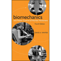 Biomechanics and Motor Control of Human Movement by David A. Winter, 9780470398180