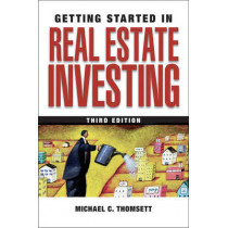 Getting Started in Real Estate Investing by Michael C. Thomsett, 9780470423493