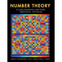 Number Theory: A Lively Introduction with Proofs, Applications, and Stories by James Pommersheim, 9780470424131