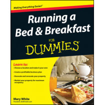 Running a Bed and Breakfast For Dummies by Mary White, 9780470426821