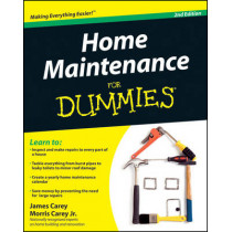 Home Maintenance For Dummies by James Carey, 9780470430637