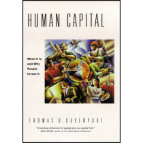 Human Capital: What It Is and Why People Invest It by Thomas O. Davenport, 9780470436813