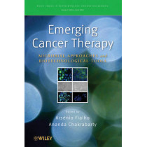 Emerging Cancer Therapy: Microbial Approaches and Biotechnological Tools by Arsenio Fialho, 9780470444672