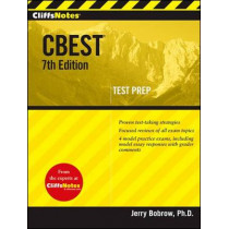 CliffsNotes CBEST: 7th Edition by Jerry Bobrow, 9780470454534