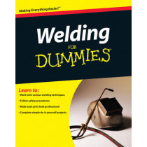 Welding For Dummies by Steven Robert Farnsworth, 9780470455968