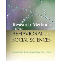 Research Methods for the Behavioral and Social Sciences by Bart L. Weathington, 9780470458037