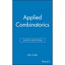 Applied Combinatorics by Alan Tucker, 9780470458389