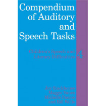 Compendium of Auditory and Speech Tasks: Children's Speech and Literacy Difficulties 4 with CD-ROM by Joy Stackhouse, 9780470516591