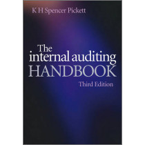 The Internal Auditing Handbook by K. H. Spencer Pickett, 9780470518717