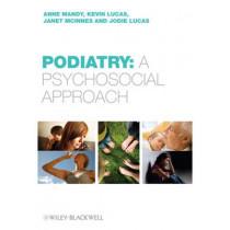 Podiatry: A Psychological Approach by Anne Mandy, 9780470519639