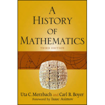 A History of Mathematics by Carl B. Boyer, 9780470525487