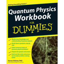 Quantum Physics Workbook For Dummies by Steven Holzner, 9780470525890