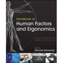 Handbook of Human Factors and Ergonomics by Gavriel Salvendy, 9780470528389