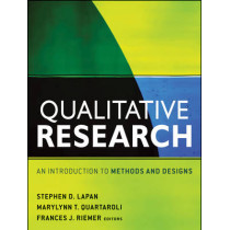 Qualitative Research: An Introduction to Methods and Designs by Stephen D. Lapan, 9780470548004
