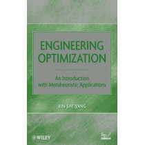 Engineering Optimization: An Introduction with Metaheuristic Applications by Xin-She Yang, 9780470582466