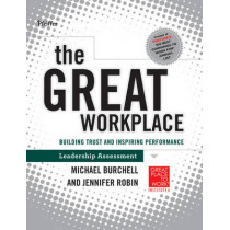 The Great Workplace: Building Trust and Inspiring Performance Self Assessment by Michael Burchell, 9780470598337