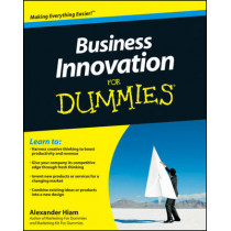 Business Innovation For Dummies by Alexander Hiam, 9780470601747