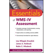Essentials of WMS-IV Assessment by Lisa W. Drozdick, 9780470621967