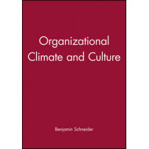 Organizational Climate and Culture by Benjamin Schneider, 9780470622032