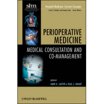 Perioperative Medicine: Medical Consultation and Co-management by Amir K. Jaffer, 9780470627518