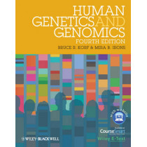 Human Genetics and Genomics: Includes Wiley E-Text by Bruce R. Korf, 9780470654477