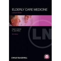 Elderly Care Medicine by Claire G. Nicholl, 9780470654545