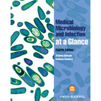 Medical Microbiology and Infection at a Glance by Stephen Gillespie, 9780470655719