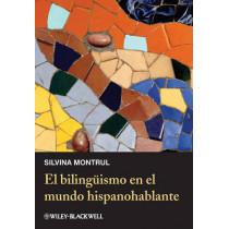 El bilinguismo en el mundo hispanohablante by Silvina Montrul, 9780470657218