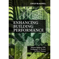 Enhancing Building Performance by Dr. Shauna Mallory-Hill, 9780470657591