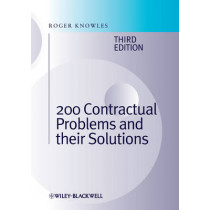 200 Contractual Problems and their Solutions by J. Roger Knowles, 9780470658314