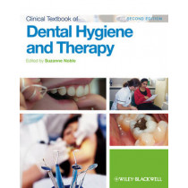 Clinical Textbook of Dental Hygiene and Therapy by Suzanne Noble, 9780470658376