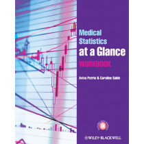 Medical Statistics at a Glance Workbook by Aviva Petrie, 9780470658482